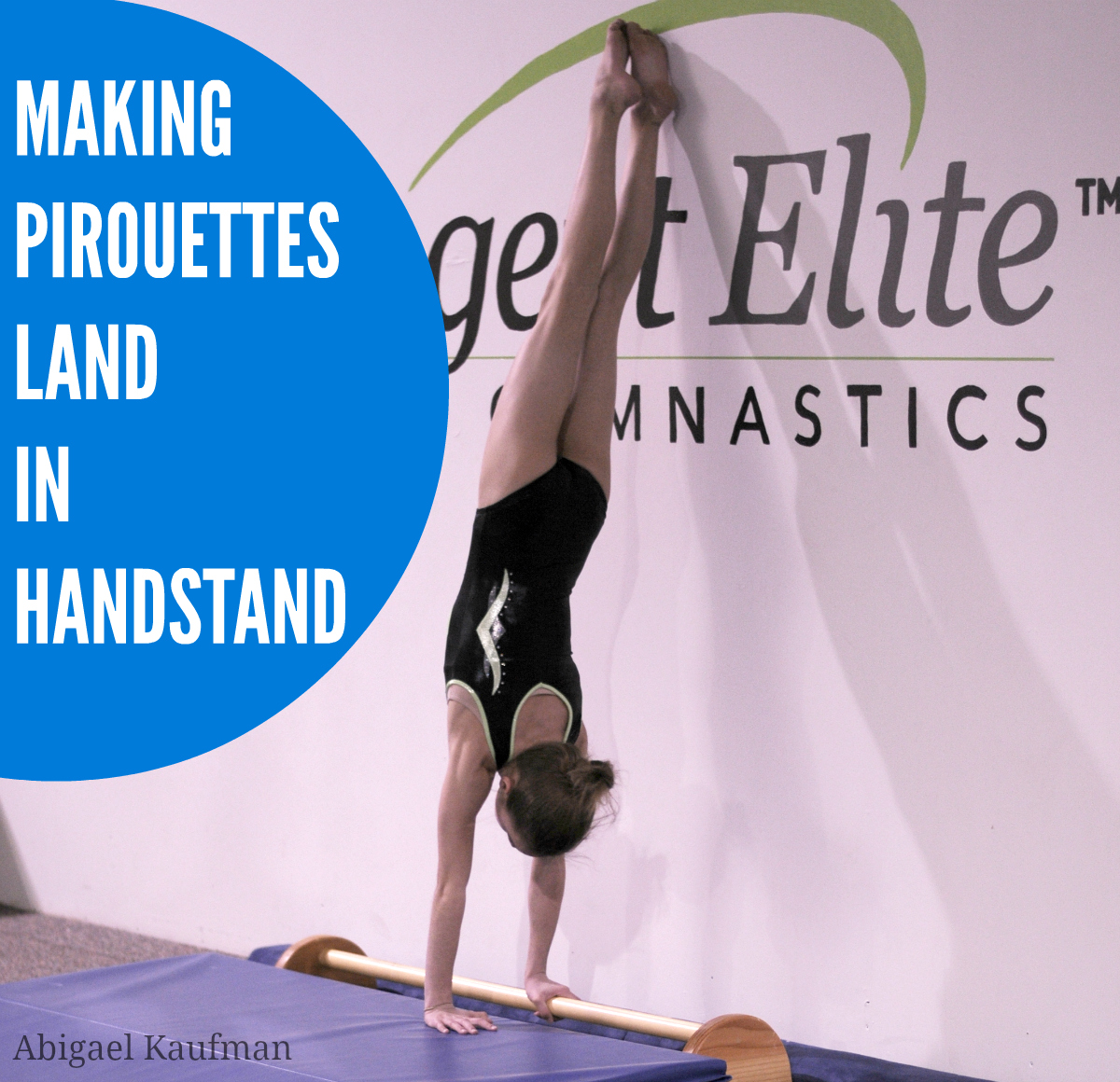 Making pirouettes land in handstand