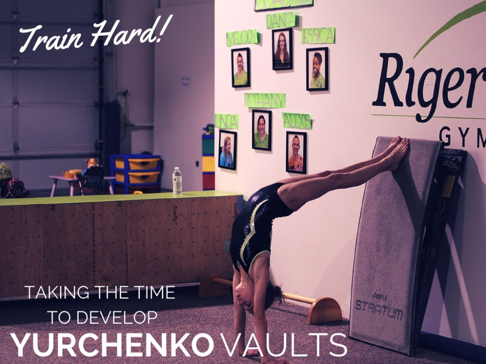 Taking the time to develop yurchenko vaults