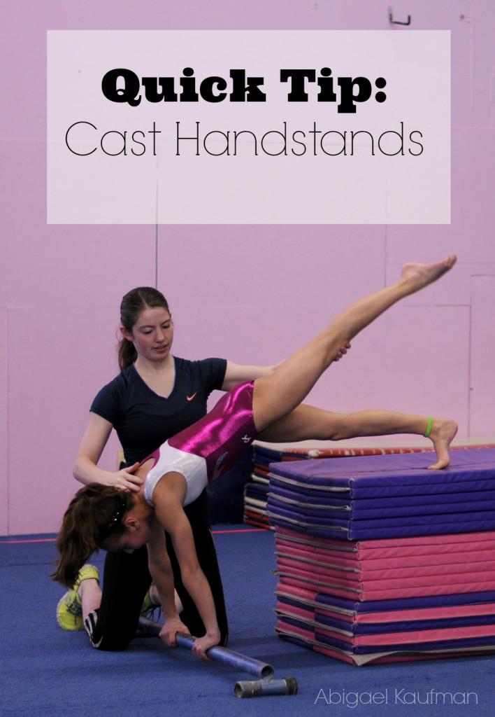 Quick_tip_cast_handstands