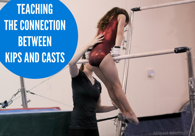 Teaching the kip-cast connection