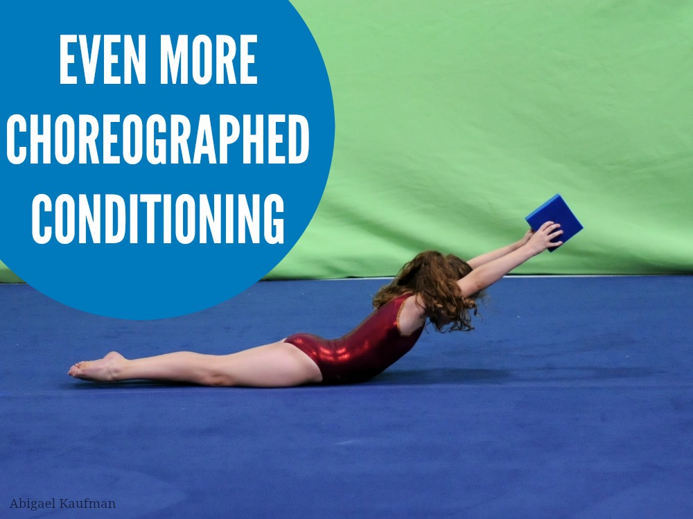 Even more choreographed conditioning