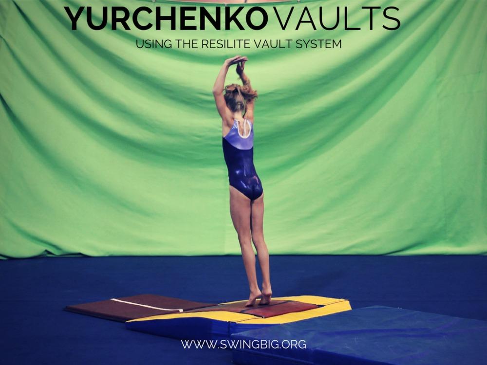 Yurchenko vaults - using the resilite vault system