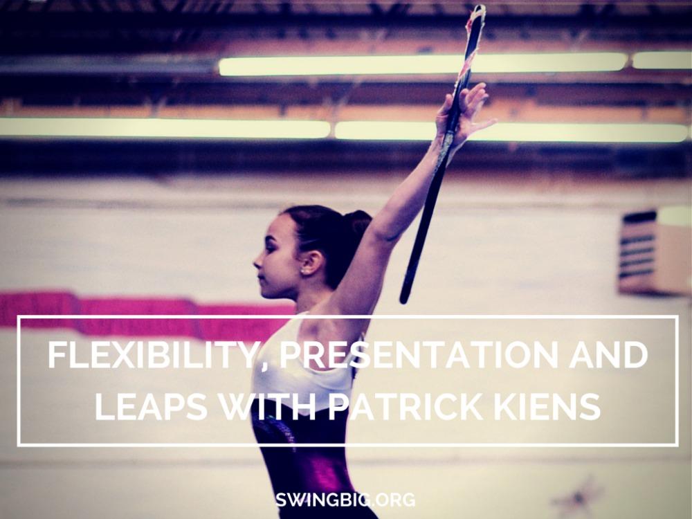 Flexibility, Presentation and Leaps with Patrick Kiens