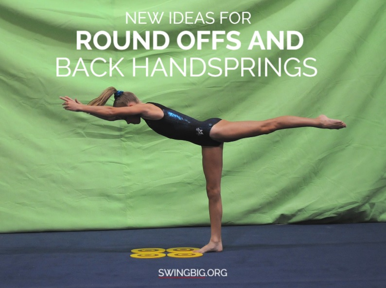 New ideas for round offs and back handsprings