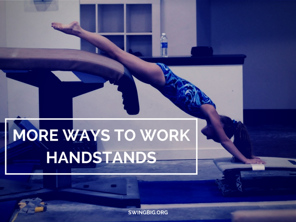 more ways to work handstands
